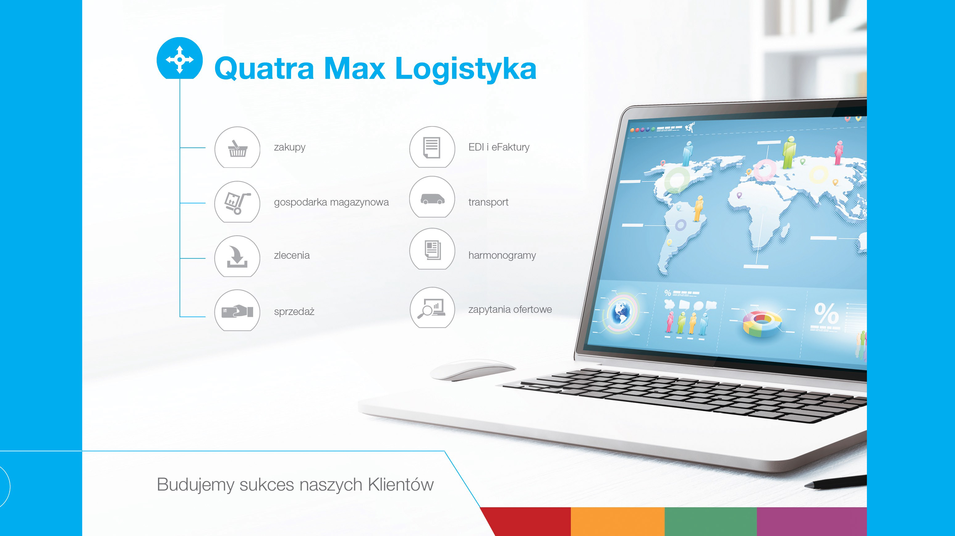 Logistyka Quatra Max